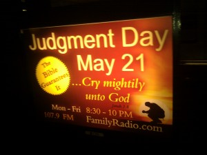 """Judgement Day May 21"" illuminated sign"