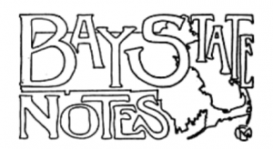 Bay State Notes